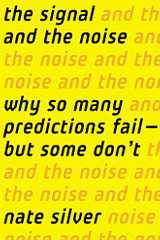 Related book The Signal and the Noise: Why So Many Predictions Fail - But Some Don't Cover