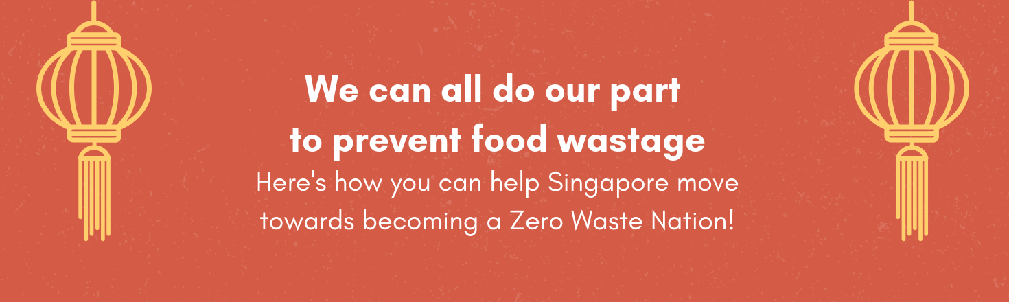 We can all do our part to prevent food wastage. Here's how you can help Singapore move towards becoming a Zero Waste Nation!