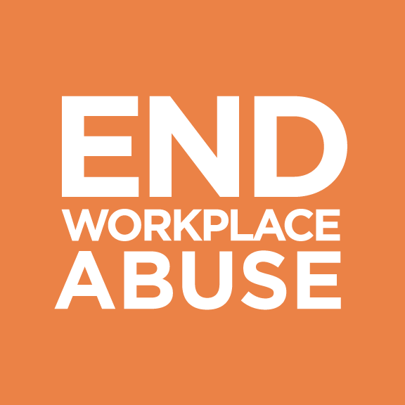End Workplace Abuse