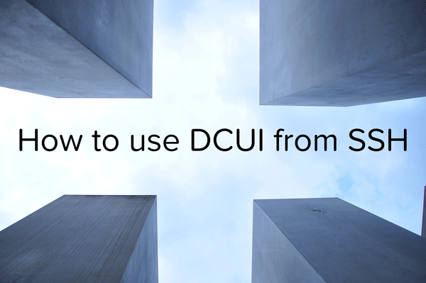 How to use DCUI from SSH - logo
