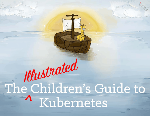 Kubernetes Illustrated Children's Guide