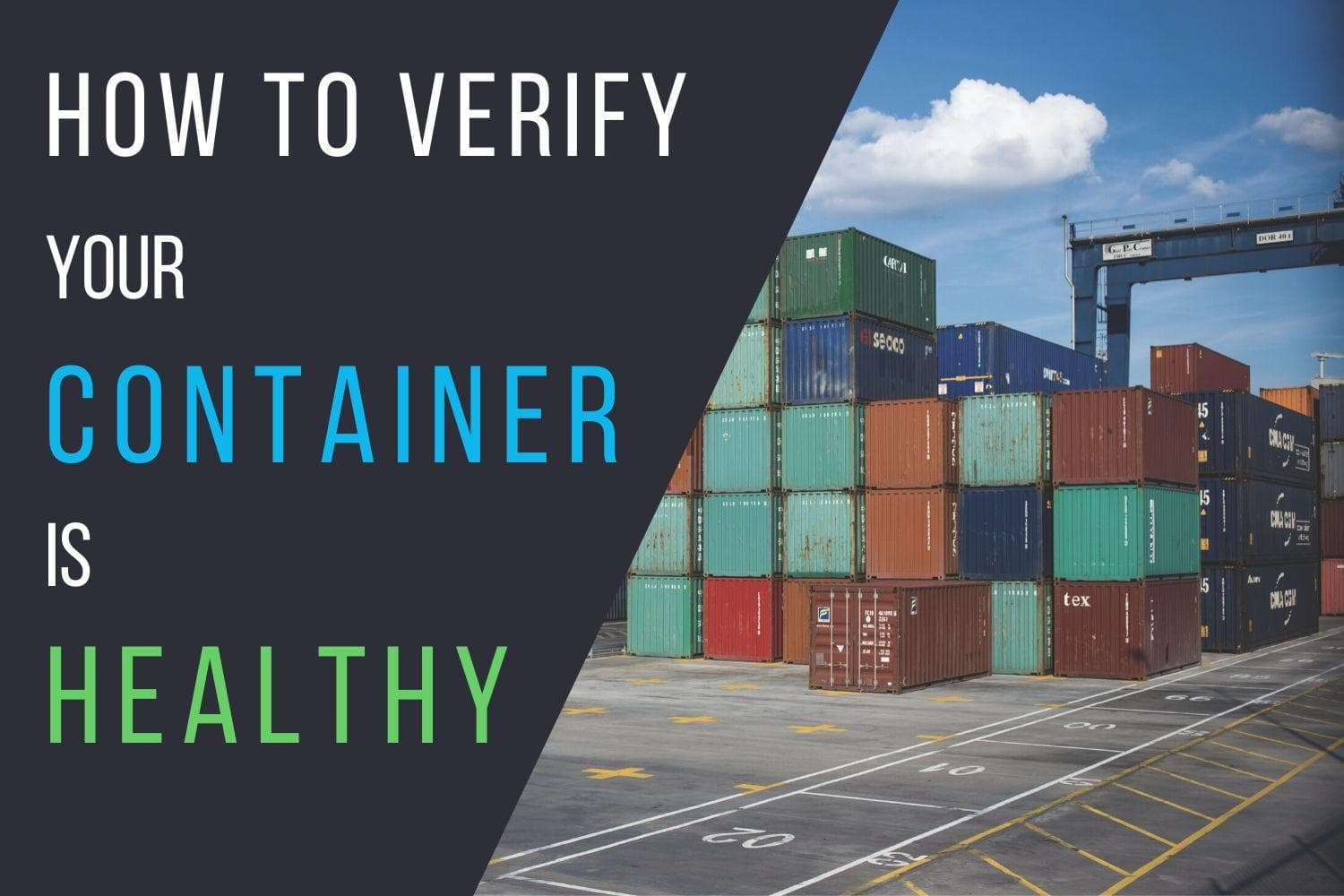 How to verify your container is healthy