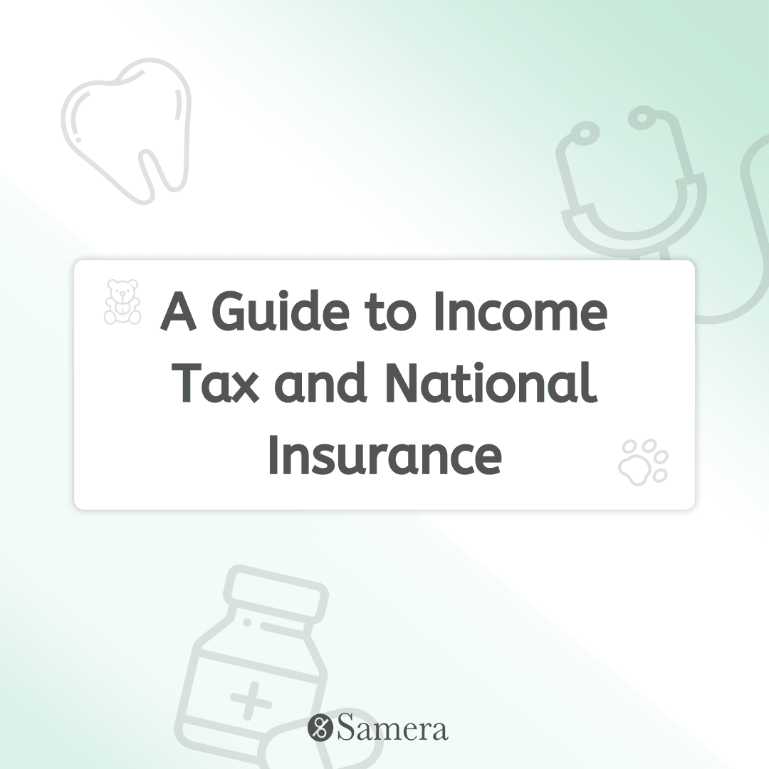 A Guide to Income Tax and National Insurance