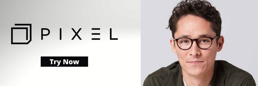 Pixel vs. Warby Parker vs. Eyebobs vs. Felix Gray Review Image