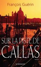 Couverture de Sur la piste de Callas