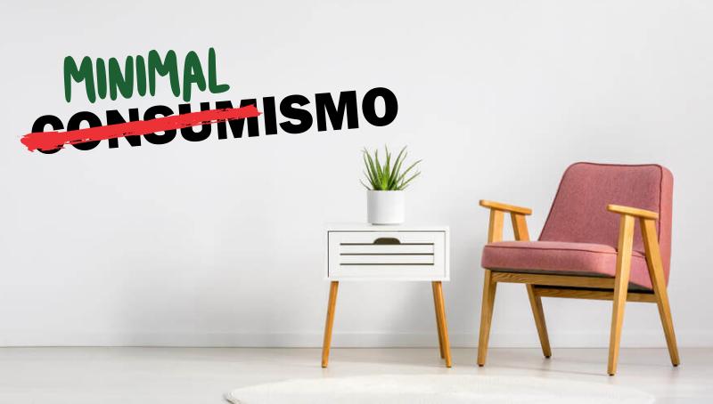 Imagem em destaque para o artigo: Você sabe o que é minimalismo? Conheça esse estilo de vida!