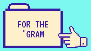 For the 'Gram