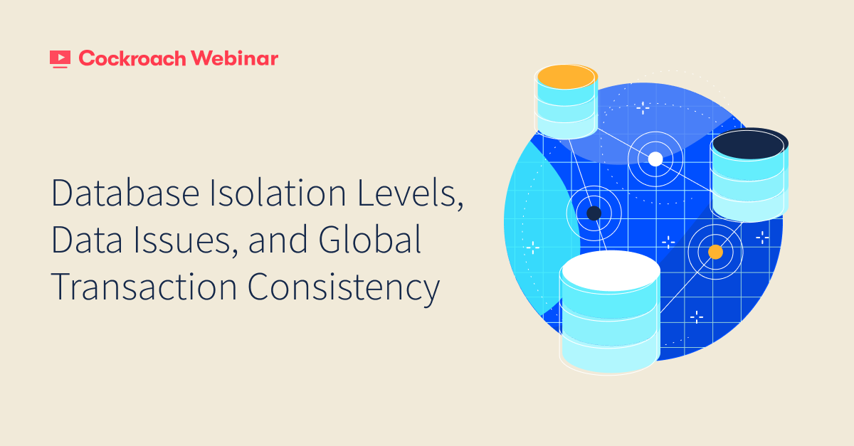 Database Isolation Levels, Data Issues and Global Transaction Consistency