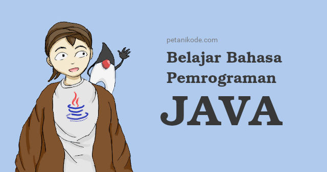 Learning Tutorial for Java Programming