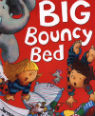 Big bouncy bed by Julia Jarman & Adrian Reynolds