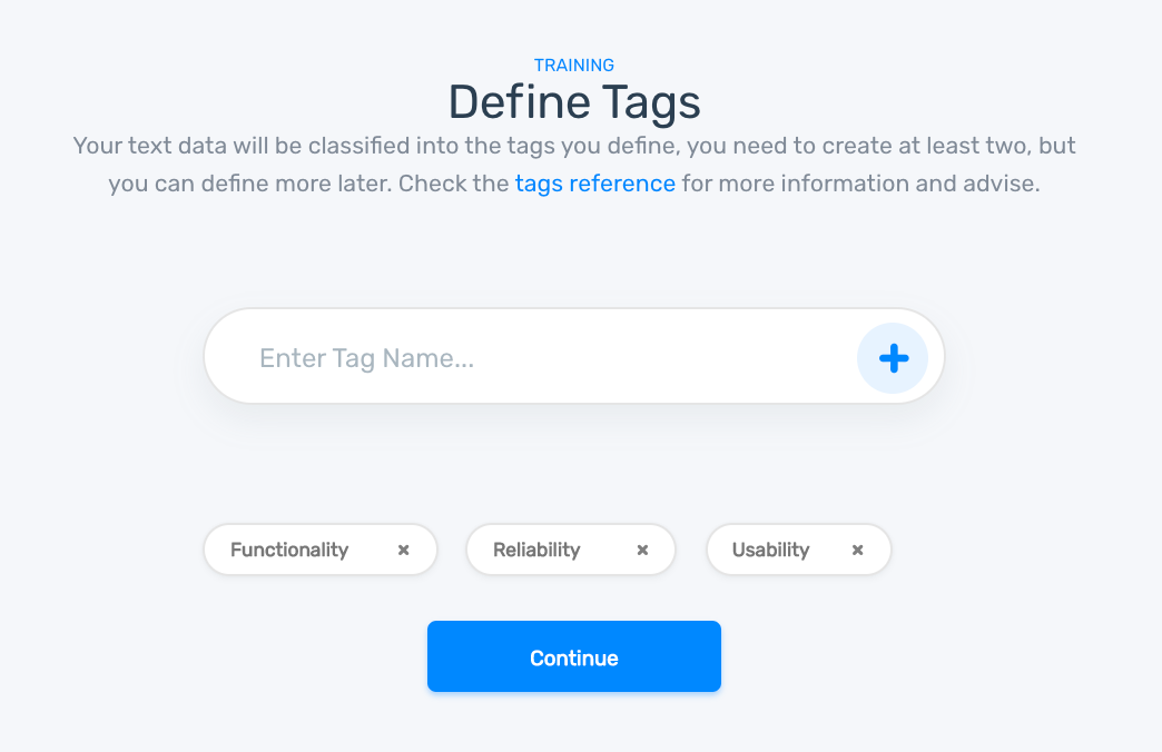 Defining tags for the topic classification model: Reliability, Usability, Functionality.