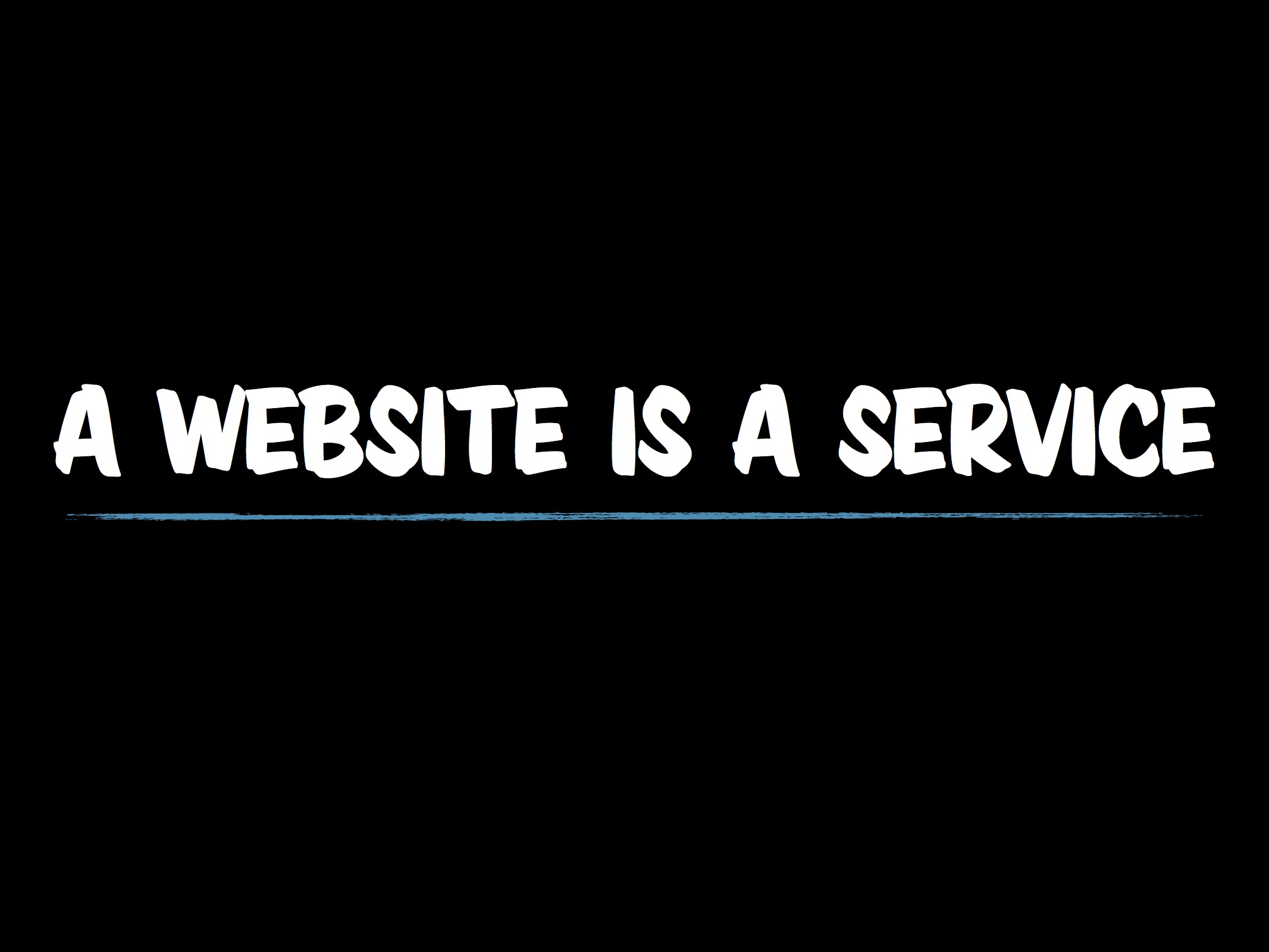 A website is a service