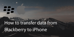 How Do I Transfer Data from a Blackberry to iPhone?