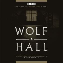Wolf Hall - Original Television Soundtrack