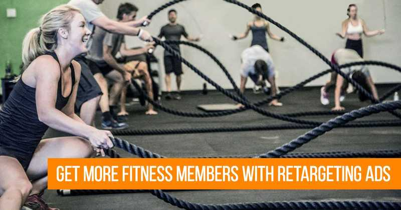 Get More Fitness Studio Members Wth Retargeting Ads