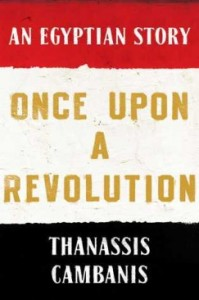 Max Strasser on Once Upon a Revolution: An Egyptian Story