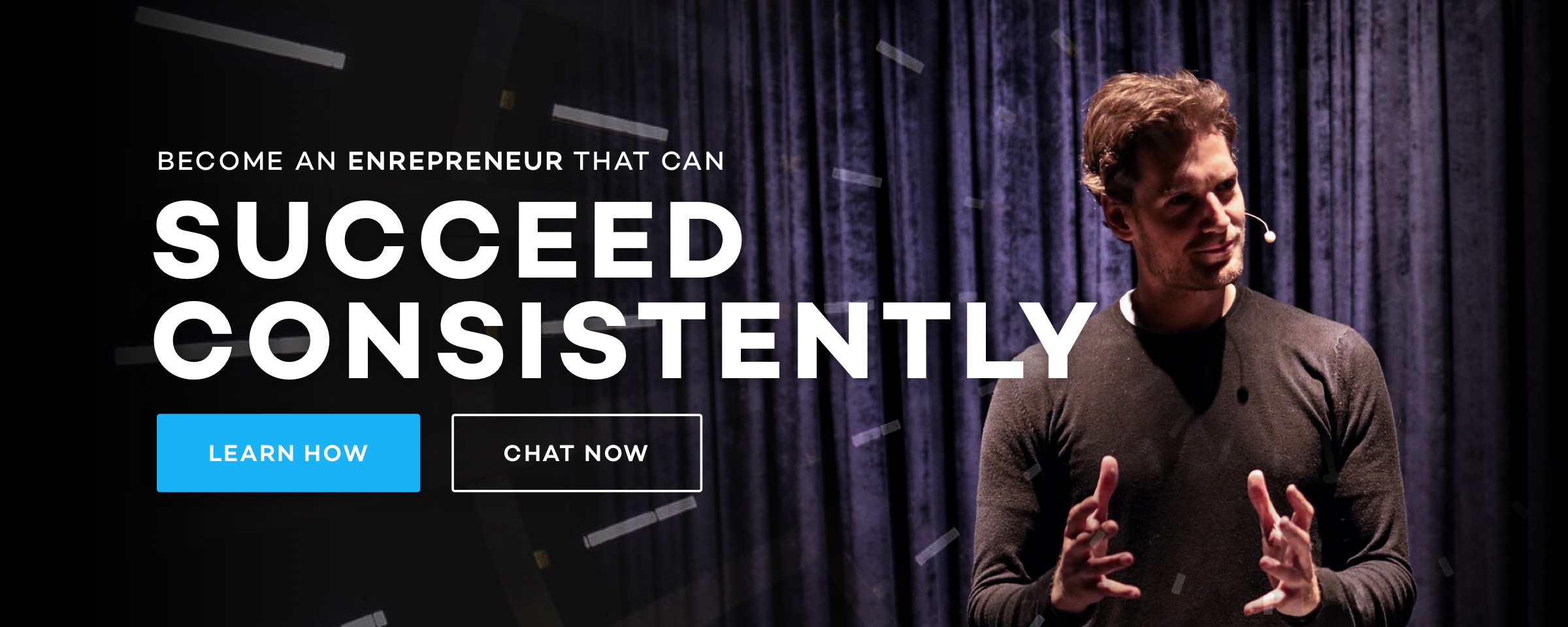 Become an entrepreneur that succeeds consistently