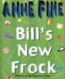 Bill's new frock by Anne Fine