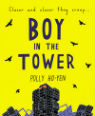 The boy in the tower by Polly Ho-Yen