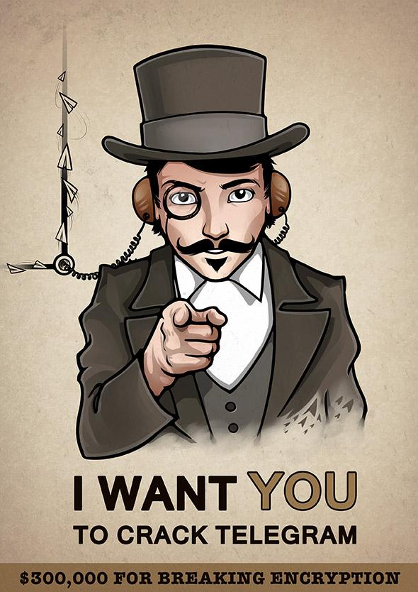 """Poster """"I want you to crack Telegram"""" referência ao recrutamento do exército estadunidense"""
