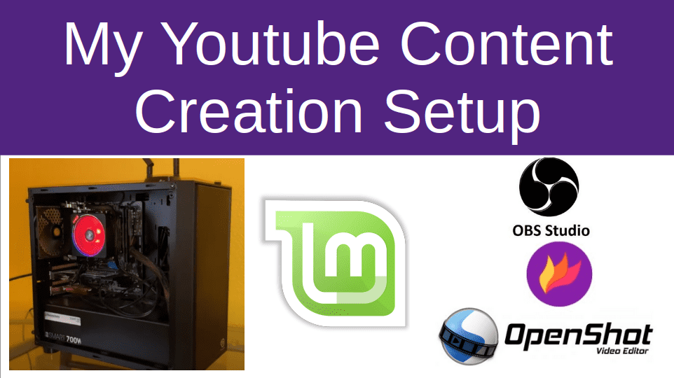 Youtube Video Creation on a Linux Computer cover image