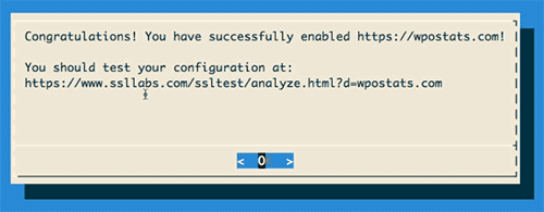 Figure 3: Final screen of the letsencrypt GUI informing me I was victorious.