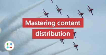 Mastering Content Distribution image