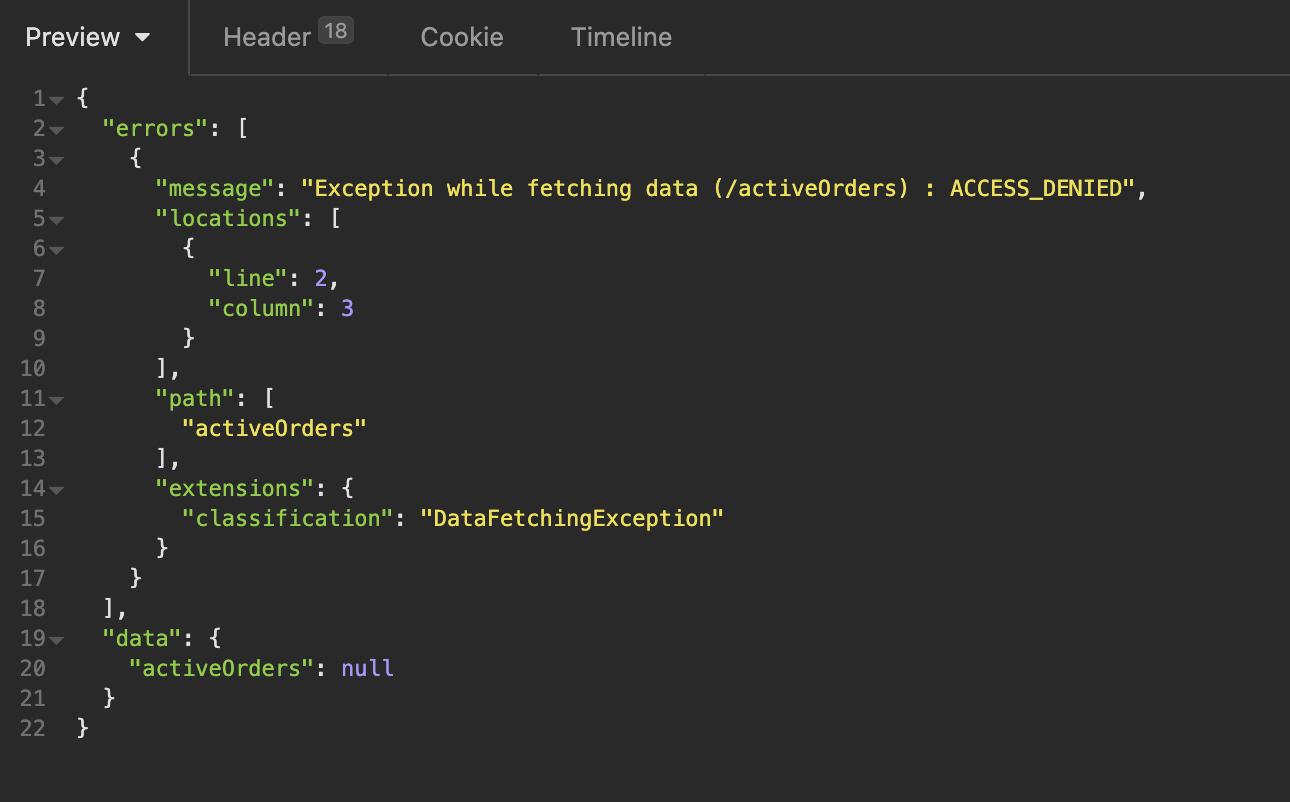 Screenshot einer GraphQL Fehlermeldung, dass wir nicht berechtigt sind 'activeOrders' aufzurufen.