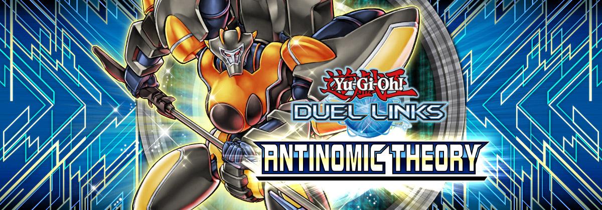 New Main Box: Antinomic Theory | YuGiOh! Duel Links Meta