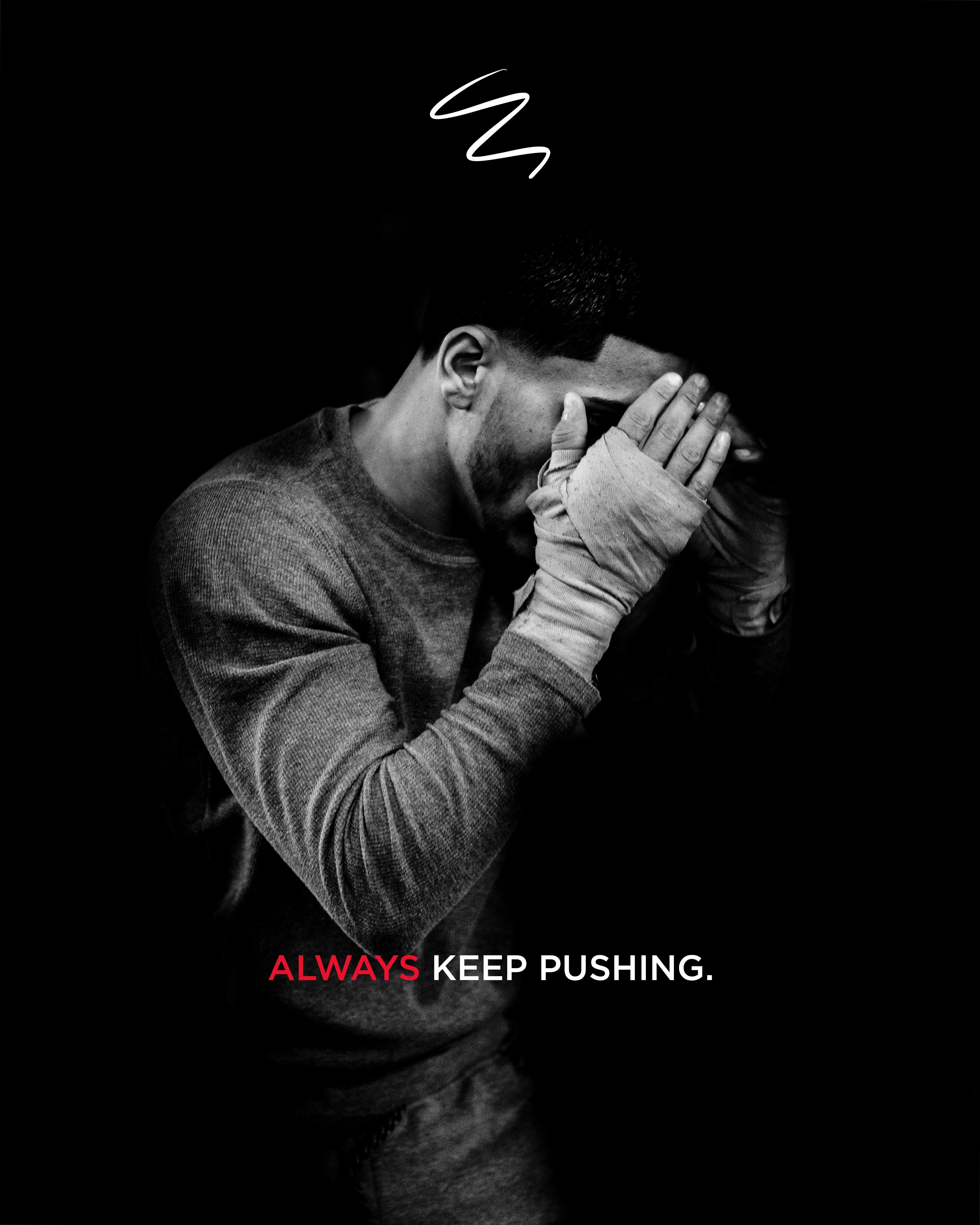 always keep pushing