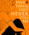 Five things they never told me by Rebecca Westcott