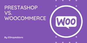 PrestaShop vs. Woocommerce