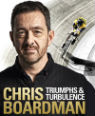 Triumphs and turbulence: my autobiography by Chris Boardman