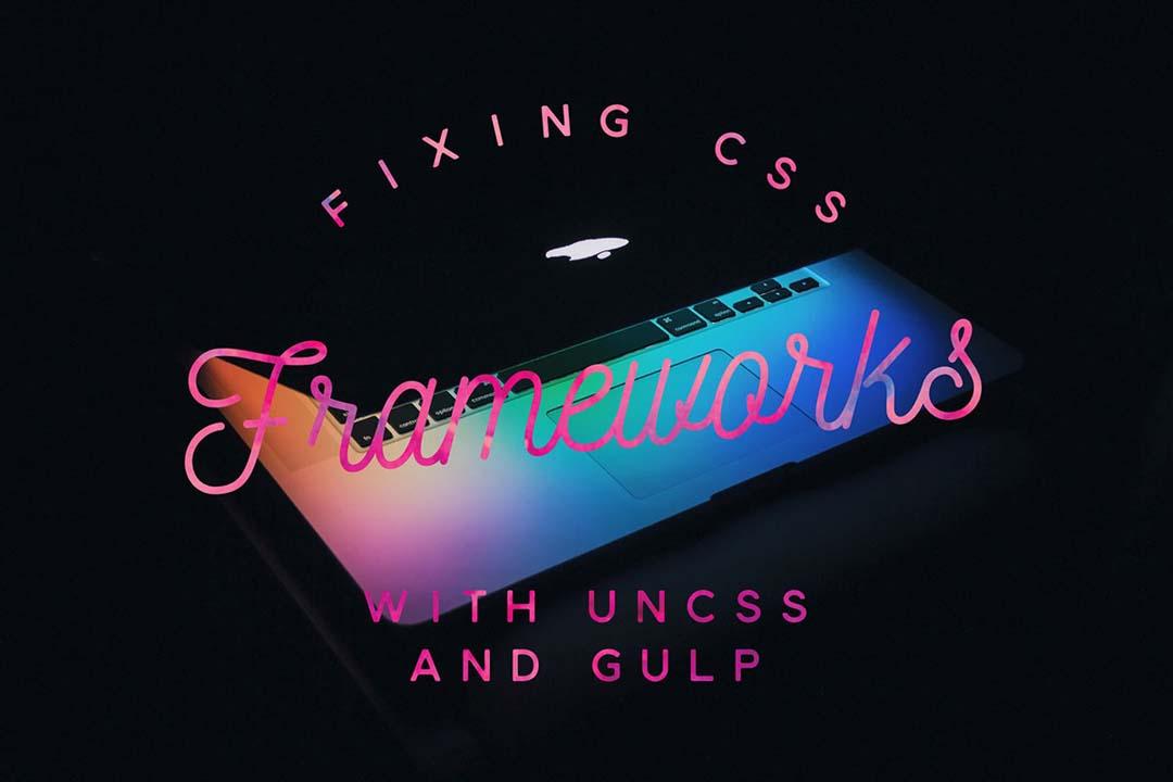 Fixing CSS Frameworks