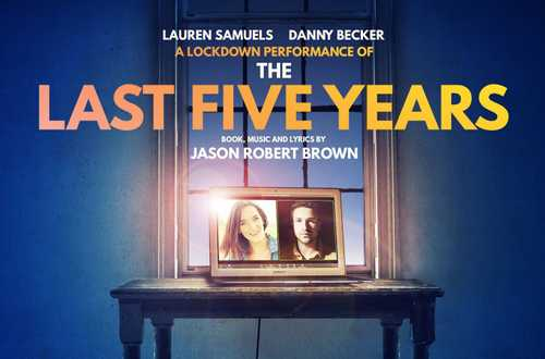 The Last Five Years - A Lockdown Performace