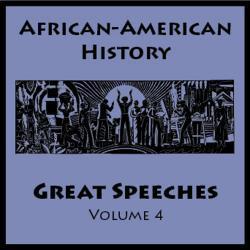 Nelson Mandela - African American History - Great Speeches Volume 4