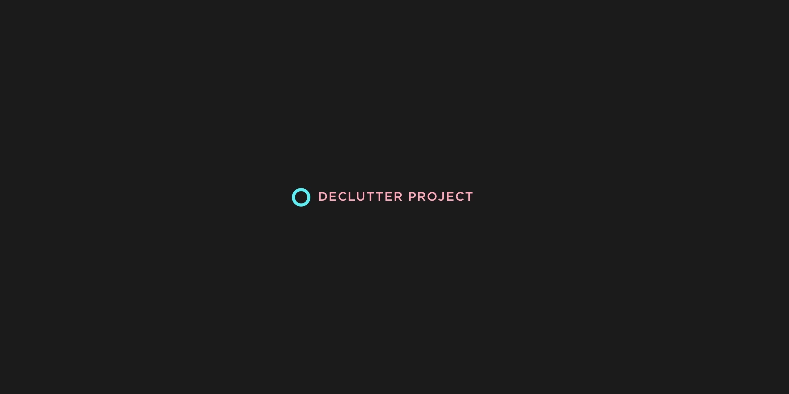 Announcing the De-clutter Project