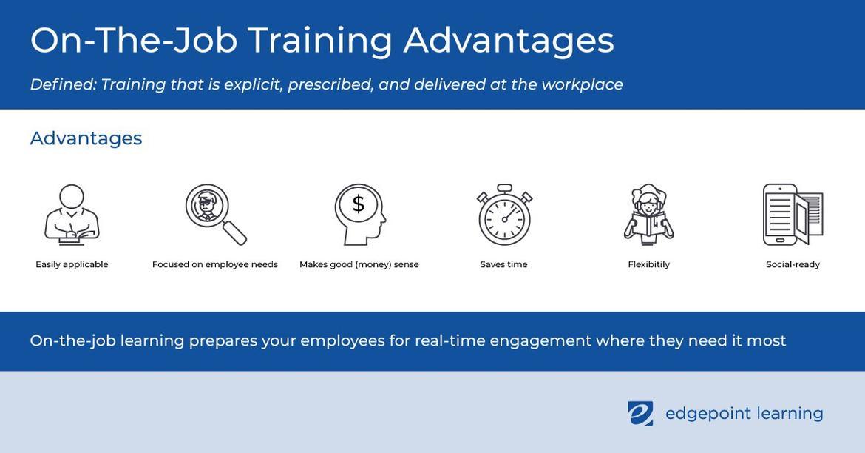 On The Job Training Advantages