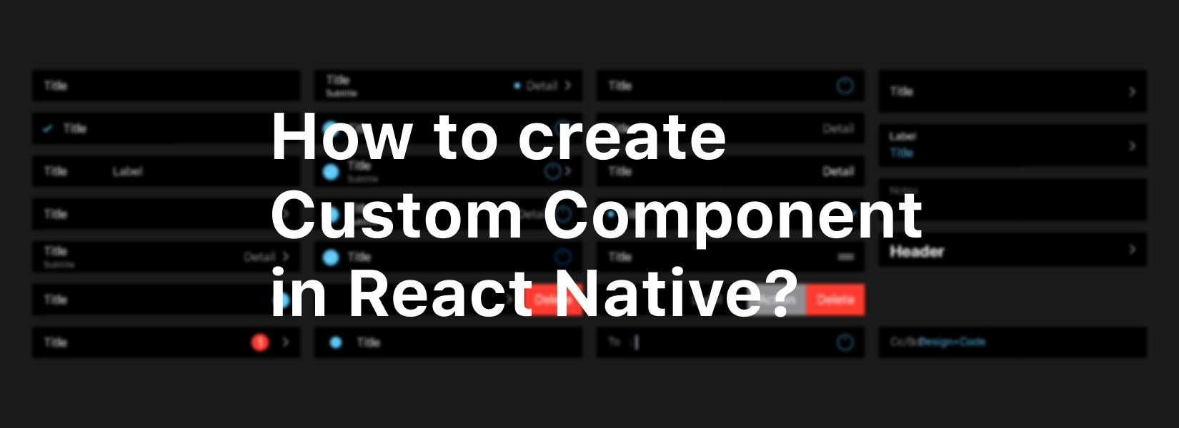 How to create Custom Component in React native?