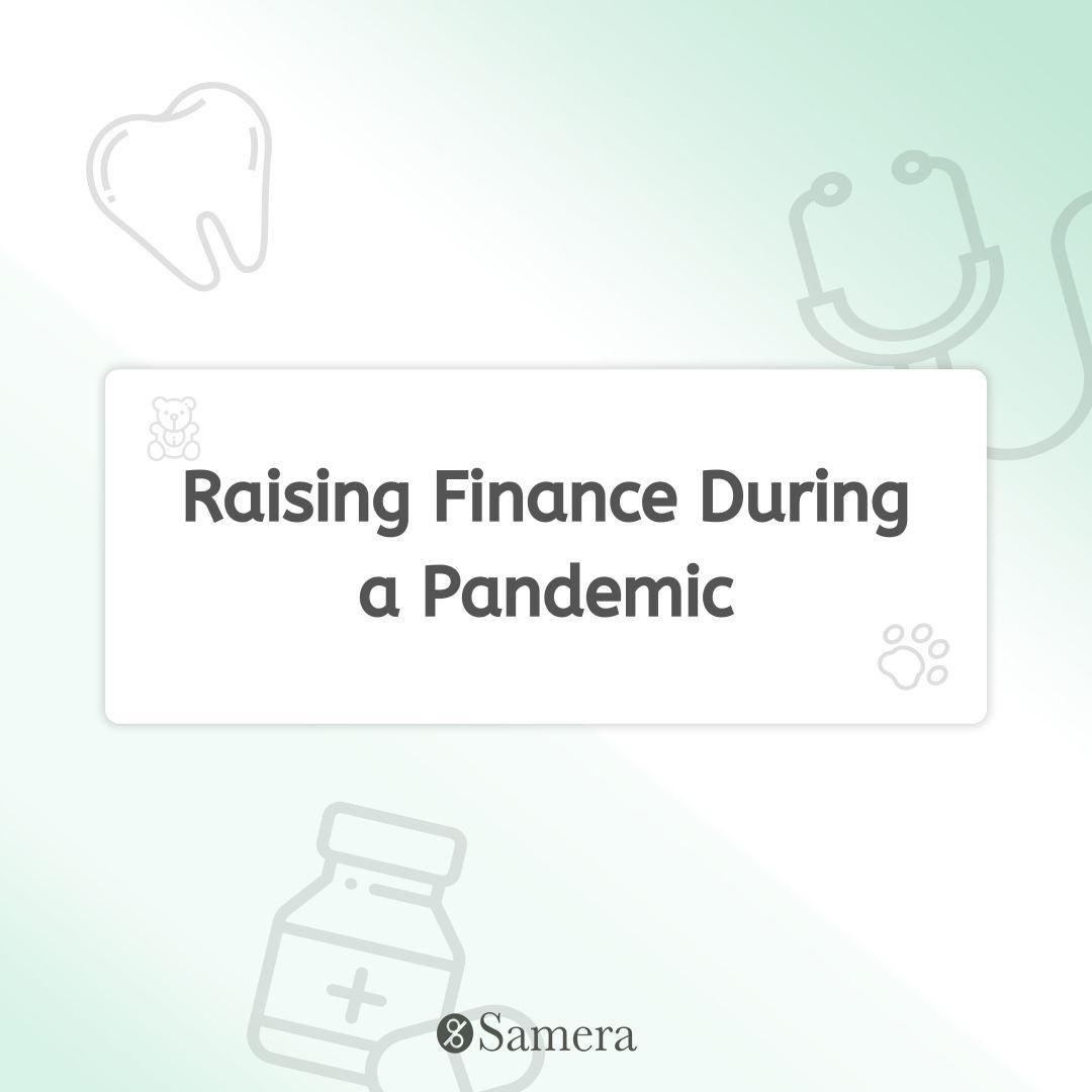 Raising Finance During a Pandemic