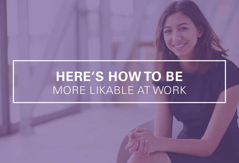 How to Be Likable at Work