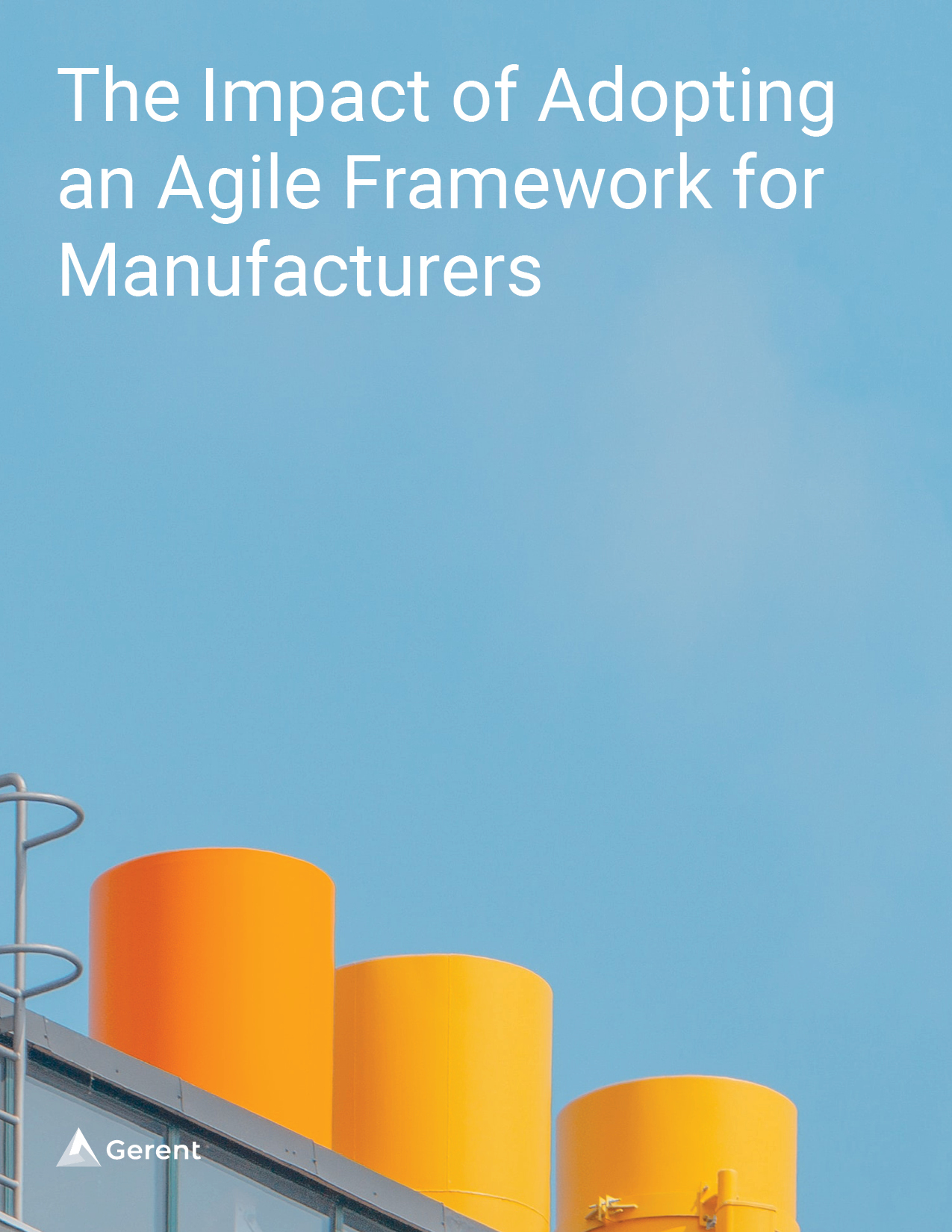 The Impact of Adopting an Agile Framework for Manufacturers Cover