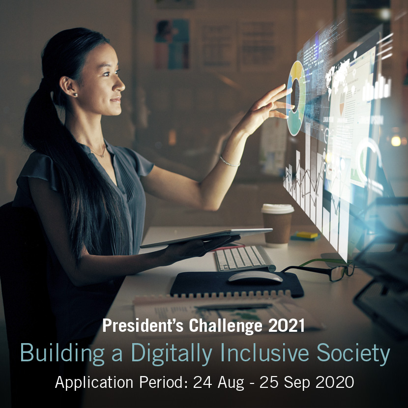 President's Challenge 2021 supports digital inclusion of vulnerable groups. Apply for the President's Challenge Fund & Empowering for Life Fund now.