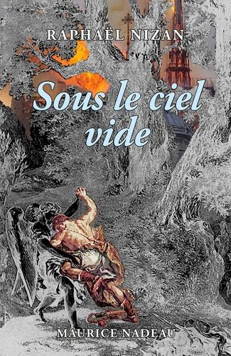 Sur un fond gris de cendre, ponctué çà et là de trouées oranges et rouges de l'incendie de Notre-Dame, un homme, quasi nu, de dos, lutte contre un ange. Titre en bleu ciel en-dessous du nom de l'auteur en blanc.