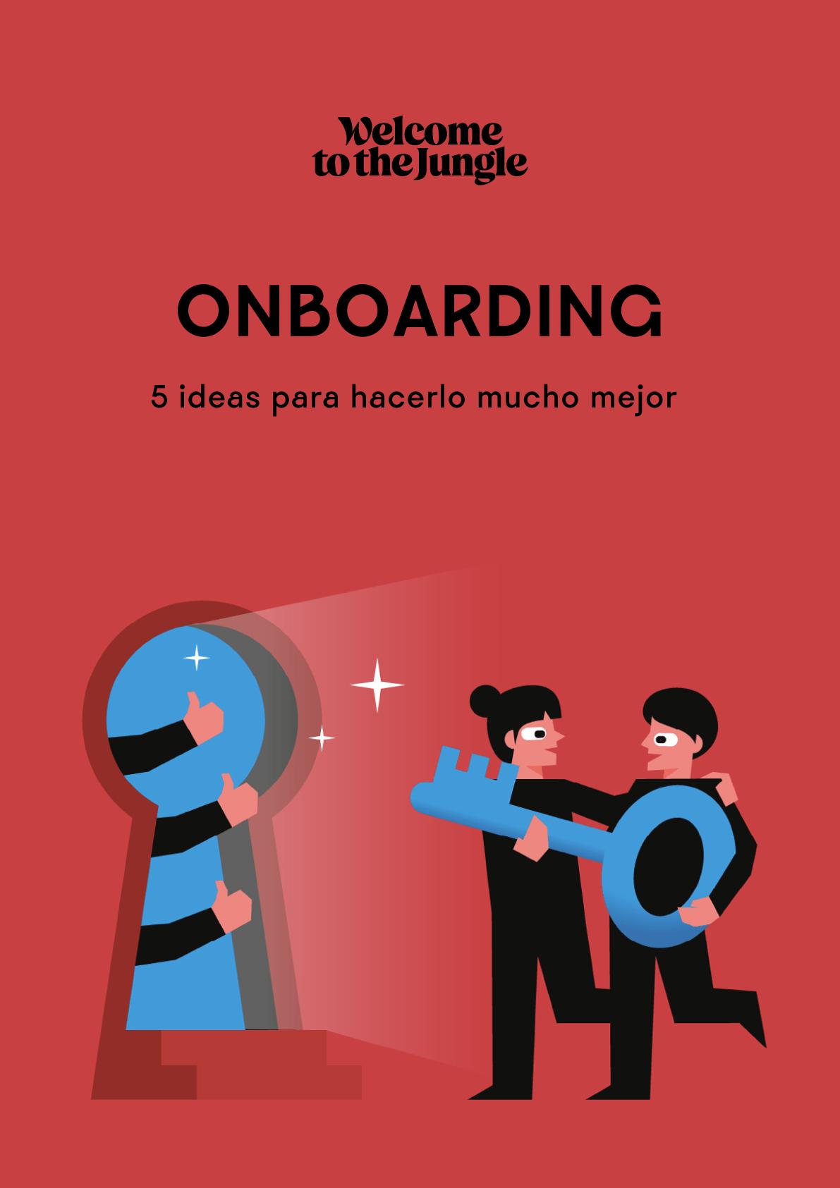 Onboarding: 5 ideas para hacerlo mucho mejor