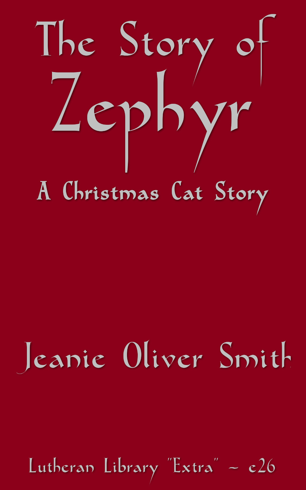 The story of Zephyr: a Christmas Cat Story by Jeanie Oliver Davidson Smith
