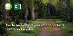 How to Save/Export Your Iphone Contacts to a Csv or Excel File