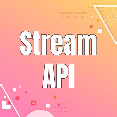 「Java 8」Hướng dẫn Stream API