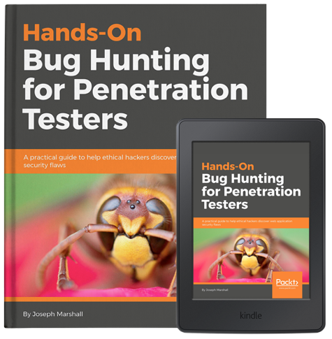Hands-On Bug Hunting for Penetration Testers by Joe Marshall