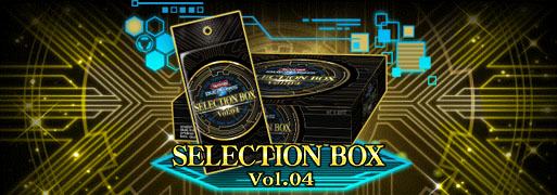 New Selection Box Vol.04 & Structure Deck EX: Blue-Eyes Evolution | YuGiOh! Duel Links Meta